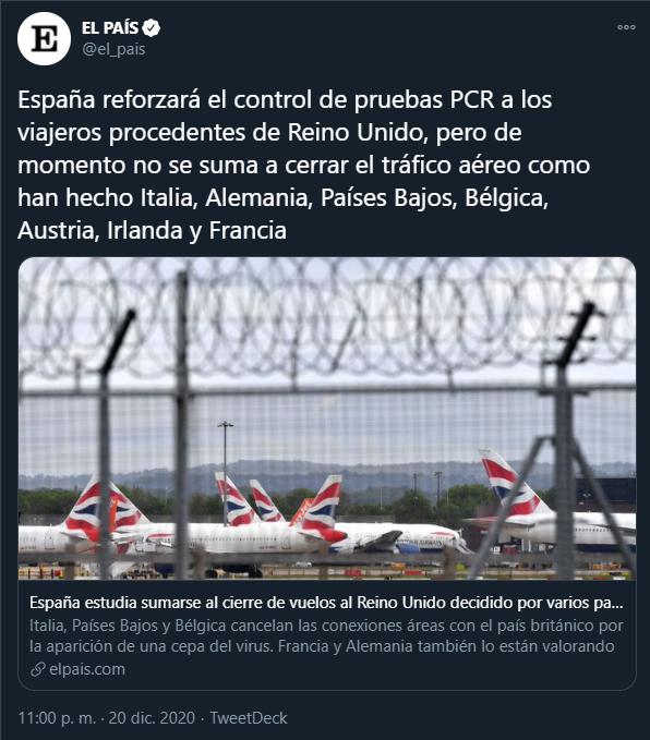 España reforzará el control de pruebas PCR a los viajeros procedentes de Reino Unido, pero de momento no se suma a cerrar el tráfico aéreo como han hecho Italia, Alemania, Países Bajos, Bélgica, Austria, Irlanda y Francia